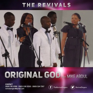 The Revivals ft. Mike Abdul – Original God
