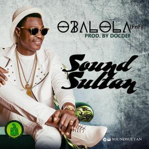 Sound-Sultan-Oba-Lola-CRYSTALGBEDU