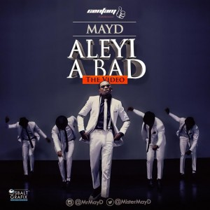 May-D-Aleyi-A-Bad-Video-300x300