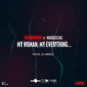Patoranking-My-Woman-My-Everything
