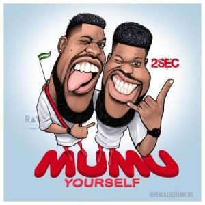 2Sec-Mumu-Yourself