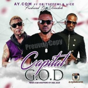 AY.COM-ft-Oritse-Femi-9ice-Capital-God-Art-350x350-300x300